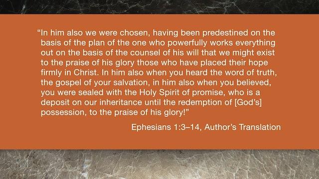 Ephesians (ZECNT) - Session 3 - Ephesians 1:3-14
