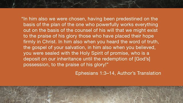 Ephesians (ZECNT) - Session 3 - Ephes...