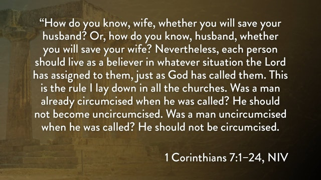 1 Corinthians - Session 15 - 1 Corinthians 7:1-24