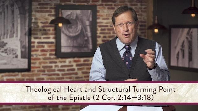2 Corinthians - Session 5 - 2 Corinthians 2:12-3:3