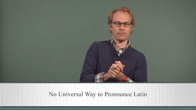 Basics of Latin -Session 1- Guide to the Latin Language: Alphabet, Pronunciation