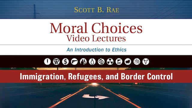 Moral Choices - Session 16 - Immigrat...
