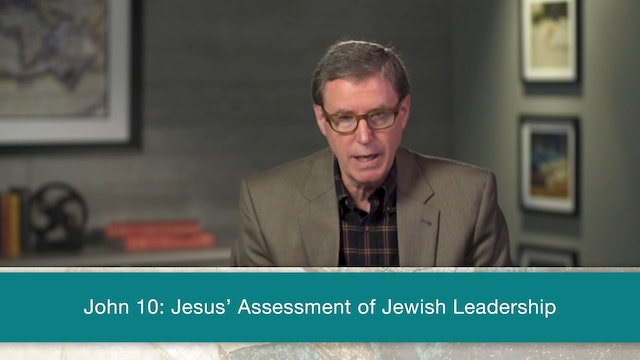 John, A Video Study - Session 13 - John 10