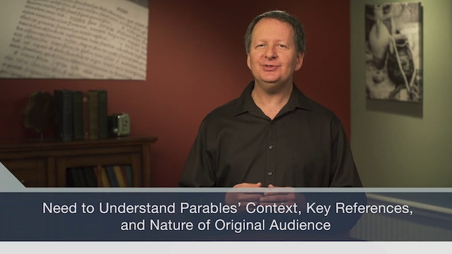 How to Read the Bible for All Its Worth -Session 8- Parables: You Get the Point?