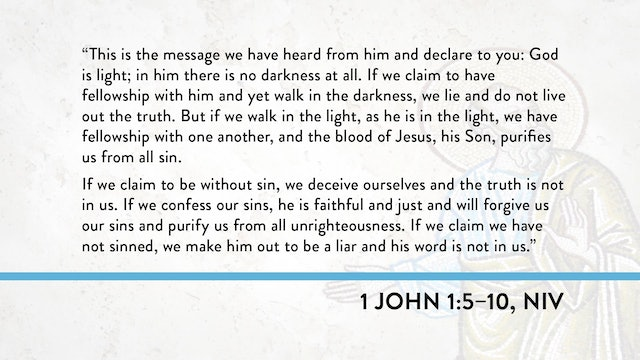 1, 2, and 3 John - Session 4 - 1 John 1:5-10