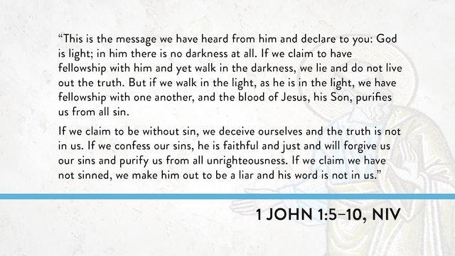 1, 2, and 3 John - Session 4 - 1 John 1:5-10