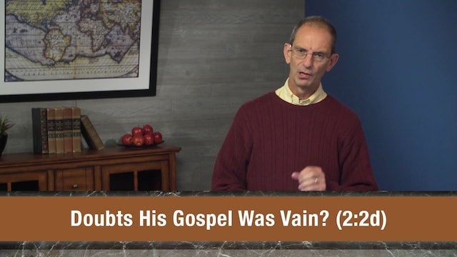 Galatians, A Video Study - Session 6 - Galatians 2:1-5
