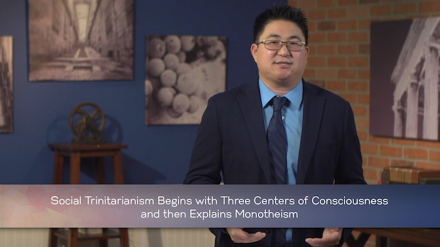 Intro to Christian Philosophical Theology - Session 4 - The Triune God
