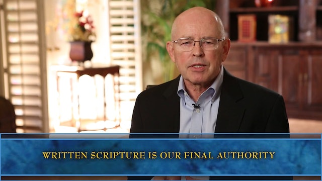 Session 4-The Four Characteristics of Scripture: (1) Authority