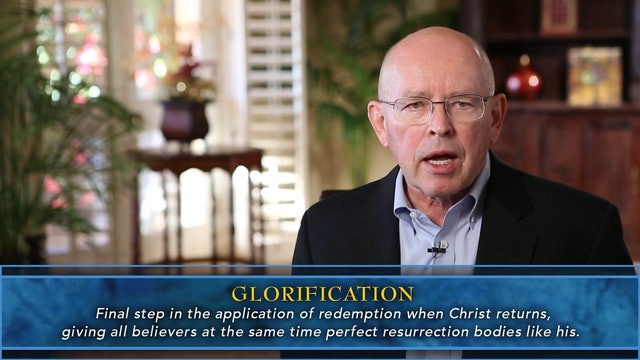 Session 42 - Glorification (Receiving a Resurrection Body)
