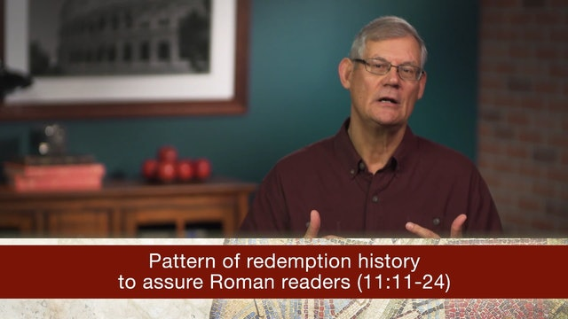 Romans, A Video Study - Session 34 - Romans 11:11-24