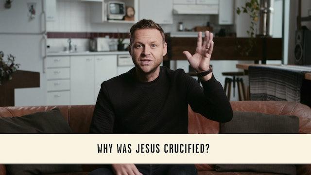 The Problem of Jesus - Session 8A - The Problem of Jesus' Death