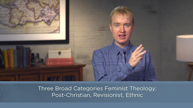 Contemporary Theology - Session 25 - Feminist Theology