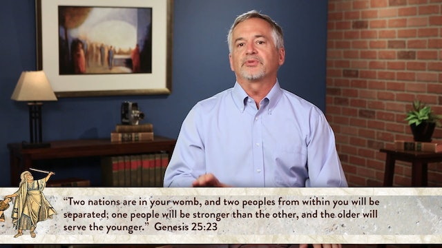 Genesis, A Video Study - Session 25 - Genesis 25:19 – 34