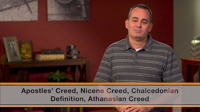Know the Creeds and Councils - Session 1 - Introduction