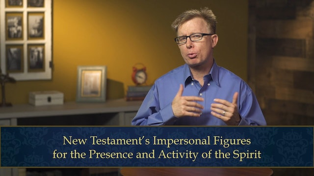 Evangelical Theology - Session 6.2 - Person of the Holy Spirit