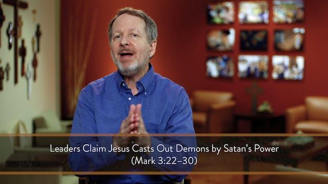Mark - Session 14 - Mark 3:7-12
