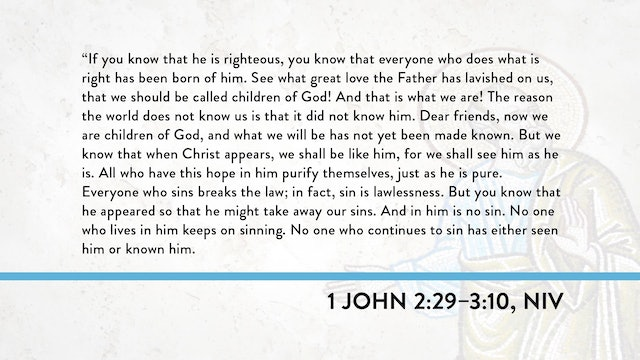 1, 2, and 3 John - Session 10 - 1 John 2:29-3:10