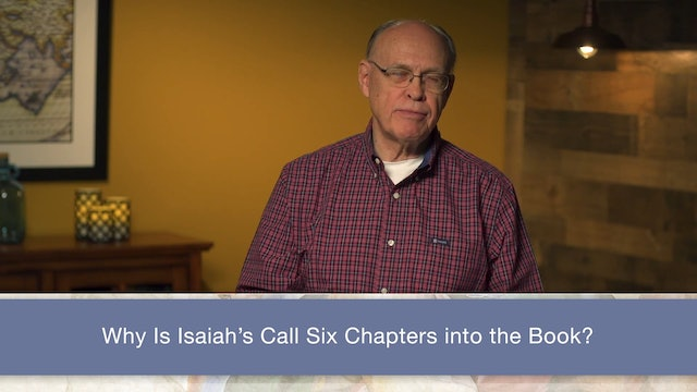 Isaiah, A Video Study - Session 9 - Isaiah 6