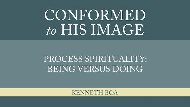 Conformed to His Image - Session 23 -...