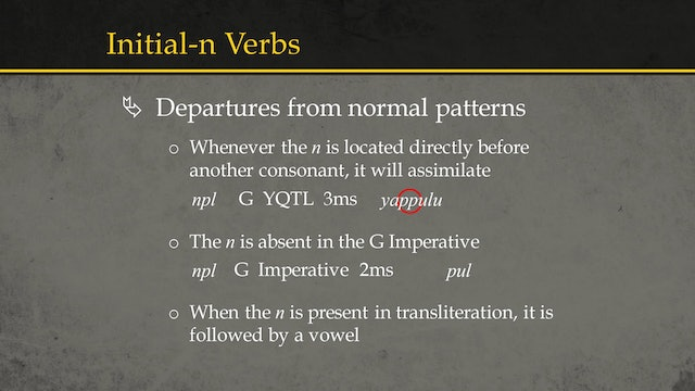 Basics of Ancient Ugaritic - Session 11: Weak Verbs