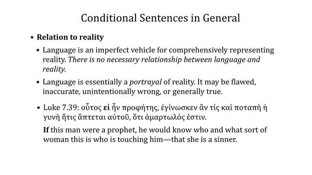 Greek Grammar Beyond the Basics - Session 25 - Conditional Sentences