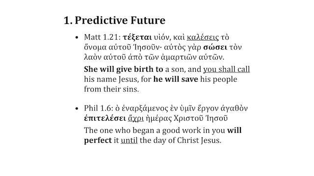 Greek Grammar Beyond the Basics - Session 22 - Future Tense