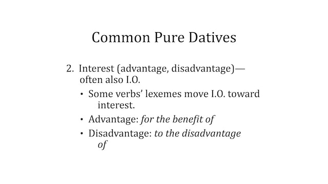 Greek Grammar Beyond the Basics - Session 4 - The Dative Case