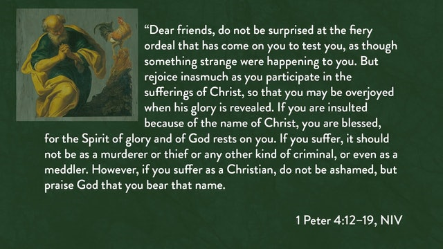 1 Peter - Session 15 - 1 Peter 4:12-19