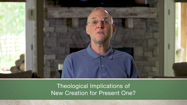 Revelation, A Video Study - Session 21 - Revelation 21:1-22:5