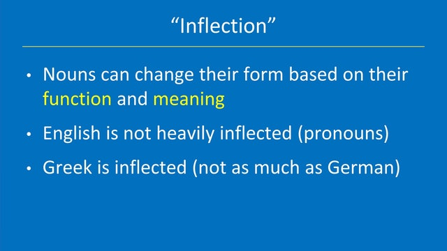 Greek for the Rest of Us - Lesson 4 - English Grammar: Noun Inflection