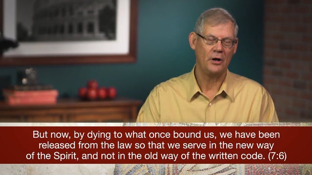 Romans, A Video Study - Session 23 - ...