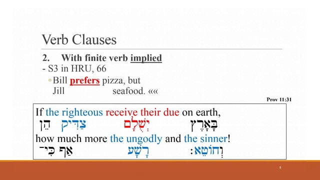 "Hebrew for the Rest of Us Video Lectures - Session 6: ""Yes, Virginia, There Are … Clauses"""