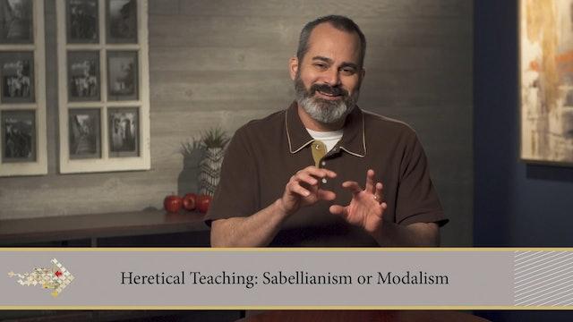 Know the Heretics - Session 7 - Sabellius