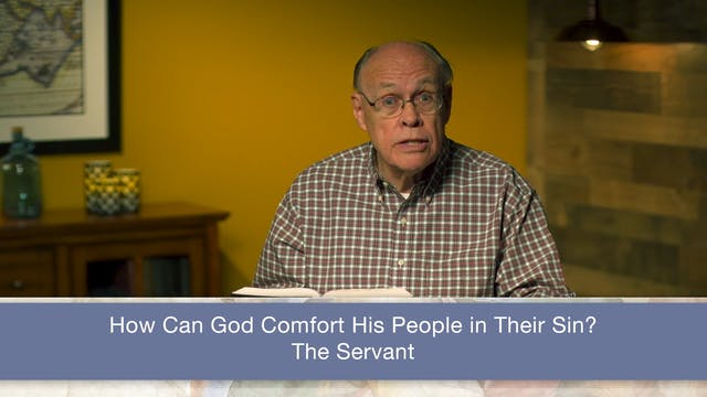 Isaiah, A Video Study - Session 58 - ...