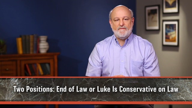 A Theology of Luke and Acts - Session 12 - The Law in Luke-Acts