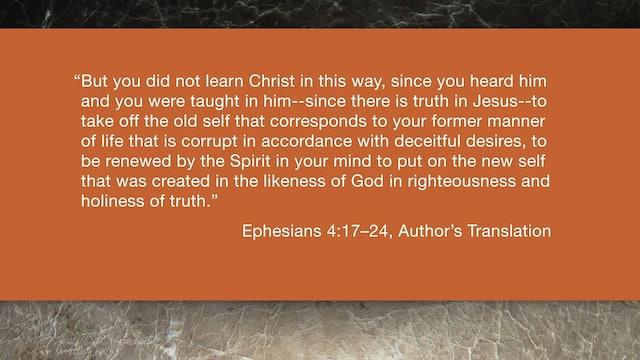 Ephesians (ZECNT) - Session 11 - Ephesians 4:17-24