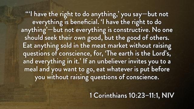 1 Corinthians - Session 21 - 1 Corinthians 10:23-11:1