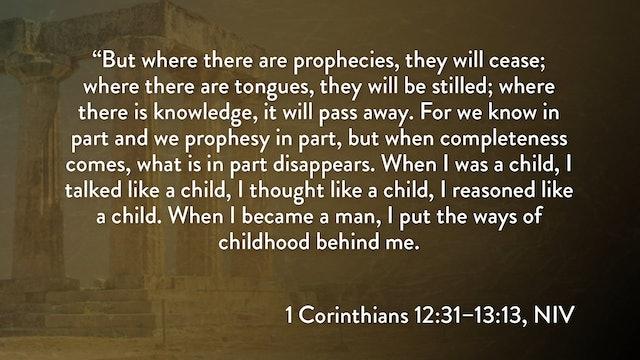 1 Corinthians - Session 27 - 1 Corinthians 13:1-13