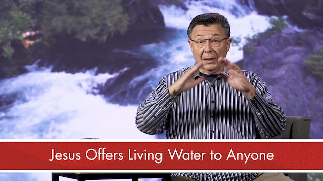 The Way of Worship - Session 14 - Living Waters