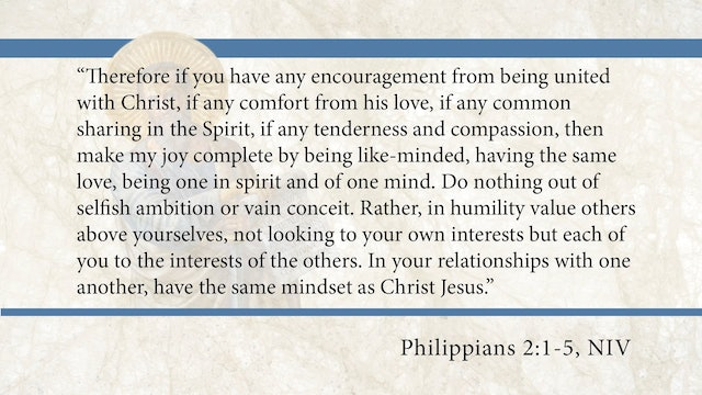 Philippians, A Video Study - Session 6 - Philippians 2:1-5