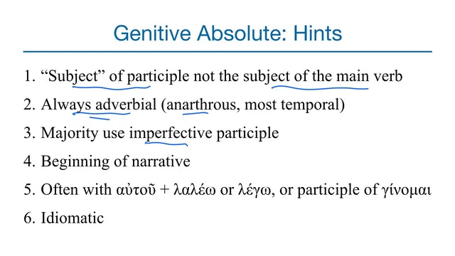 Basics of Biblical Greek - Session 30 - Perfect Participles & Genitive Absolutes