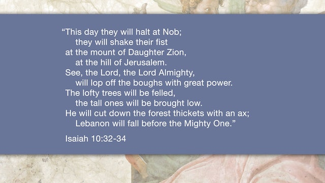 Isaiah, A Video Study - Session 14 - Isaiah 10:5-34
