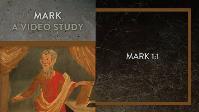 Mark - Session 3 - Mark 1:1