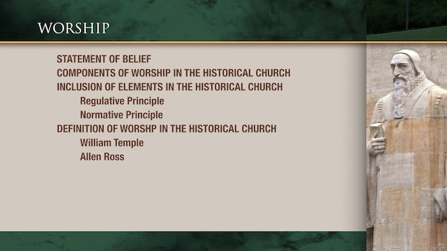 Historical Theology - Session 30: Worship