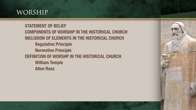 Historical Theology - Session 30: Wor...