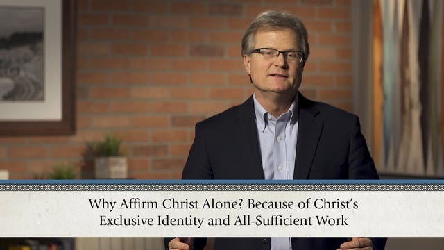 Christ Alone - Session 6 - The Cross-...