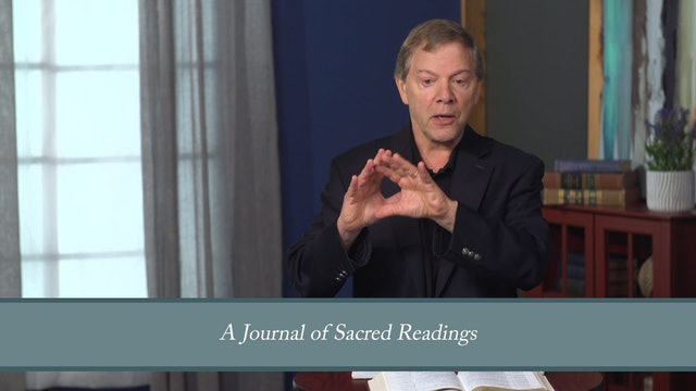 Conformed to His Image - Session 16 - Devotional: The Practice of Sacred Reading