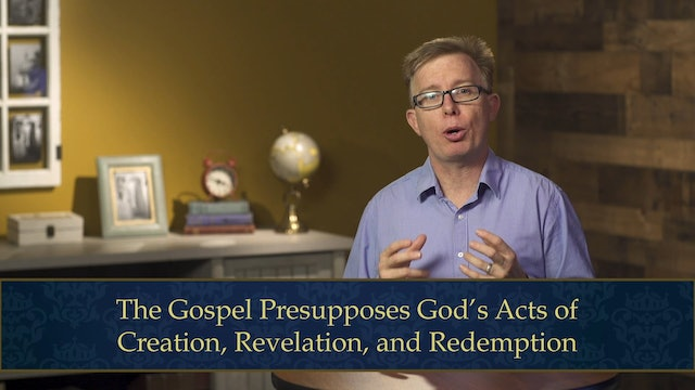 Evangelical Theology - Session 2.1 - God and the Gospel