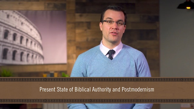 God's Word Alone - Session 7 - Today's Crisis over Biblical Authority: Part 2